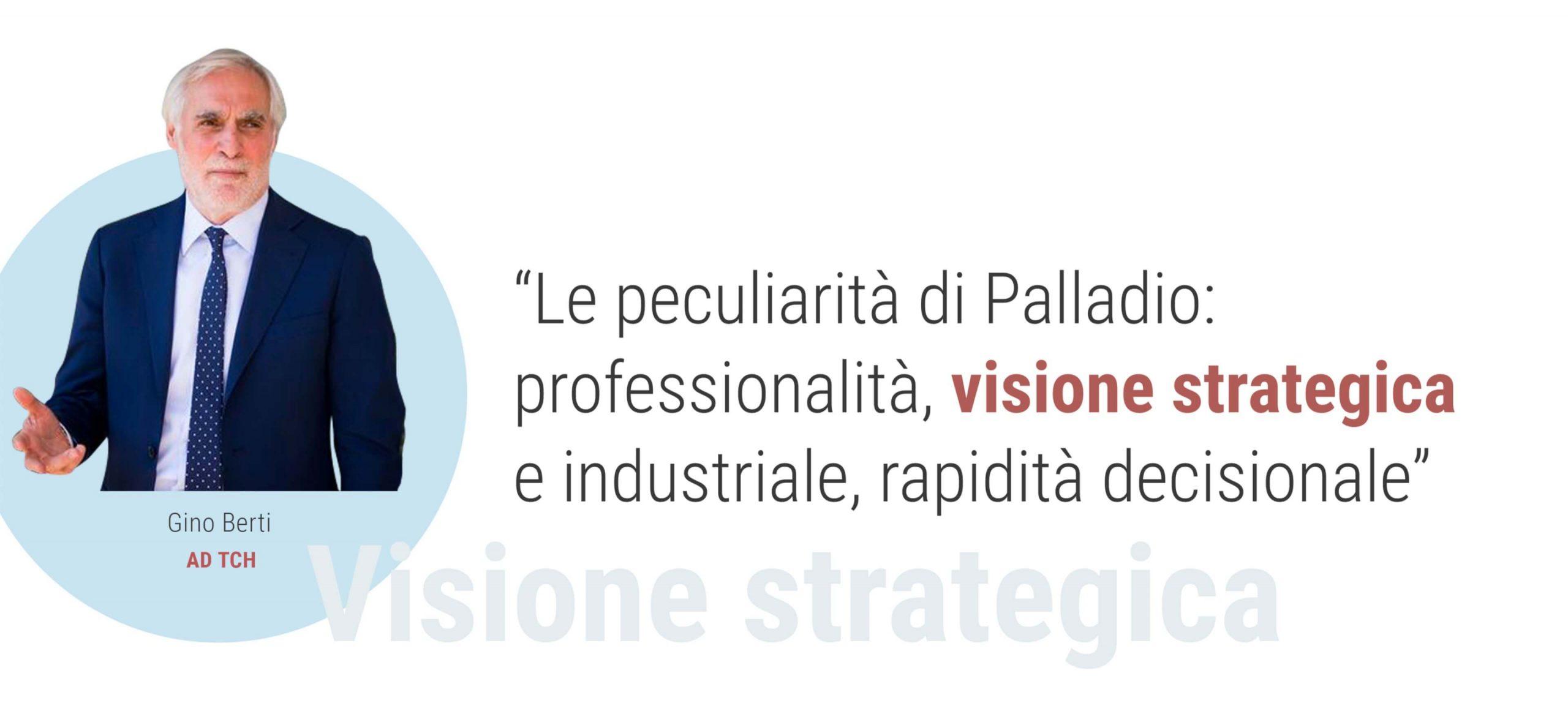 Gino Berti - Visione strategica