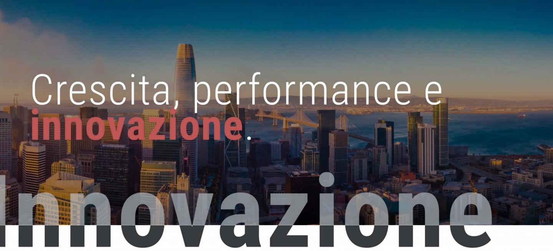 Crescita, performance e innovazione