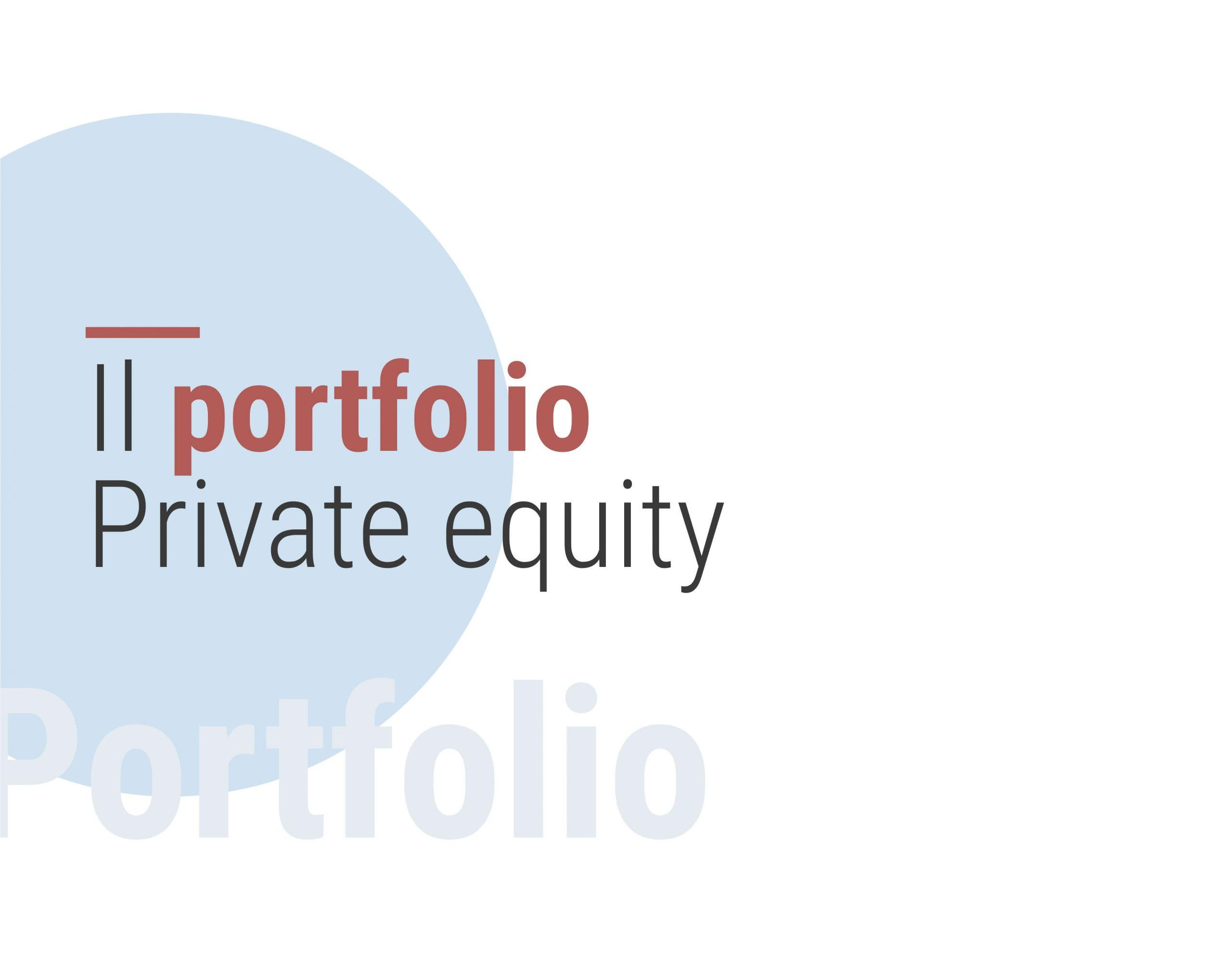 Il portfolio Private equity