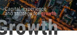 Capital, experience and strategy for growth