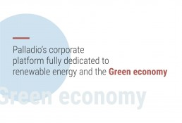 Palladio's corporate platform fully dedicated to renewable energy and the Green economy